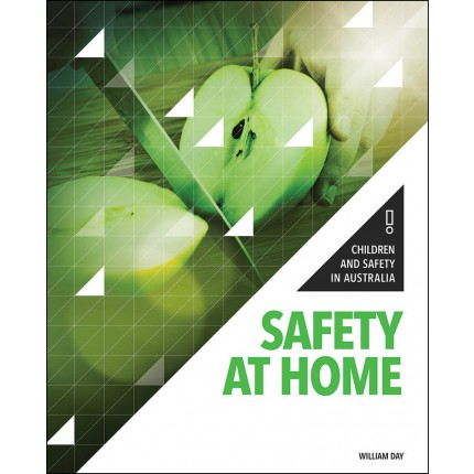 Children and Safety in Australia - Safety at Home
