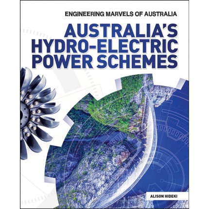 Engineering Marvels of Australia - Australia's Hydro-electric Power Schemes