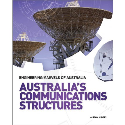Engineering Marvels of Australia - Australia's Communications Structures