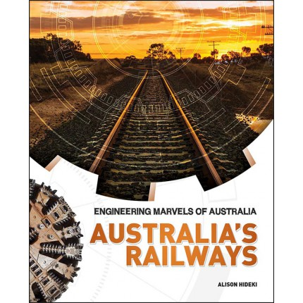 Engineering Marvels of Australia - Australia's Railways