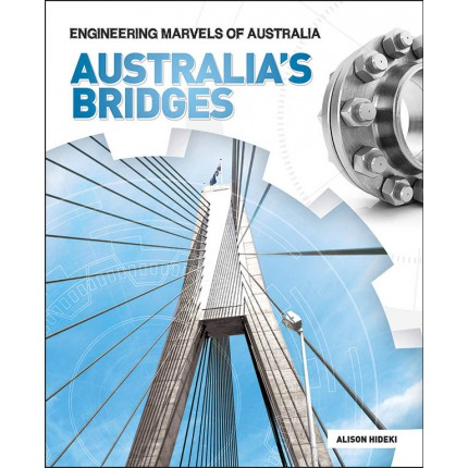 Engineering Marvels of Australia - Australia's Bridges