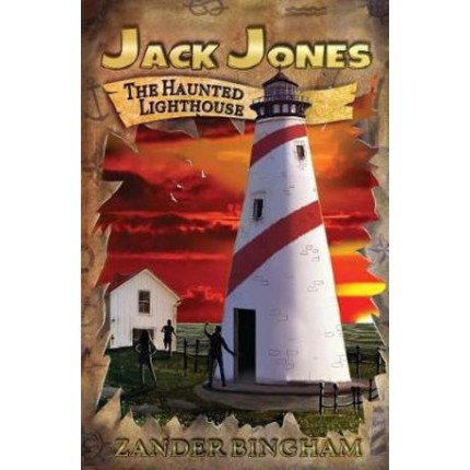 Jack Jones- The Haunted Lighthouse