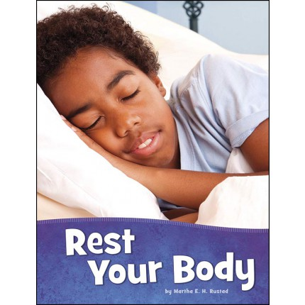 Health and My Body - Rest Your Body